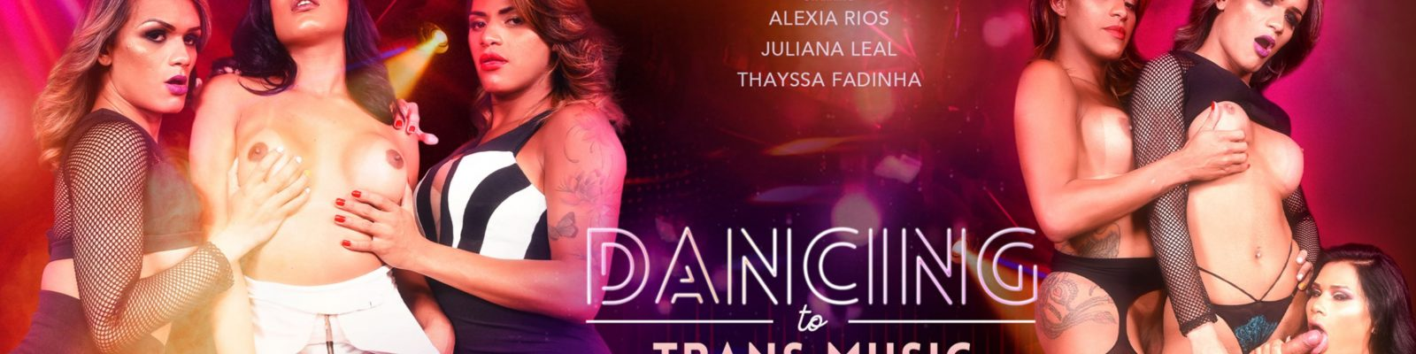 VRB Trans - Dancing To Trans Music ft. Alexia Rios and Juliana Leal